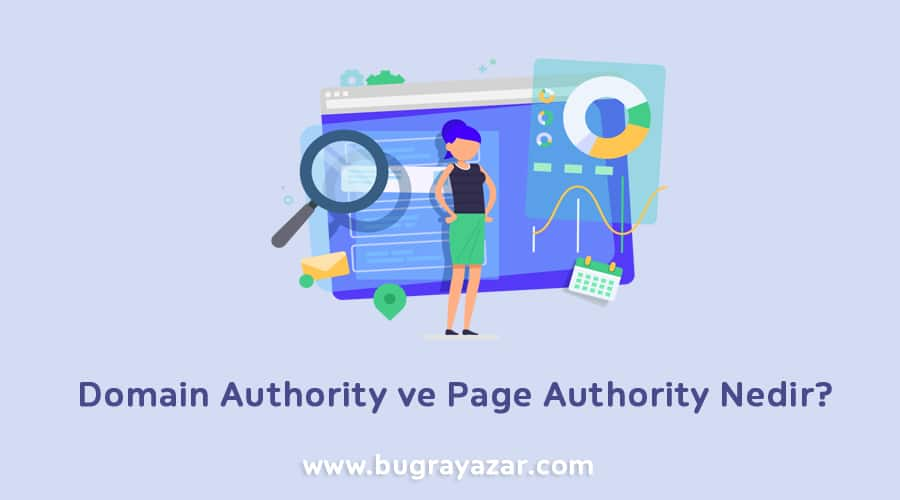Domain Authority ve Page Authority Nedir?